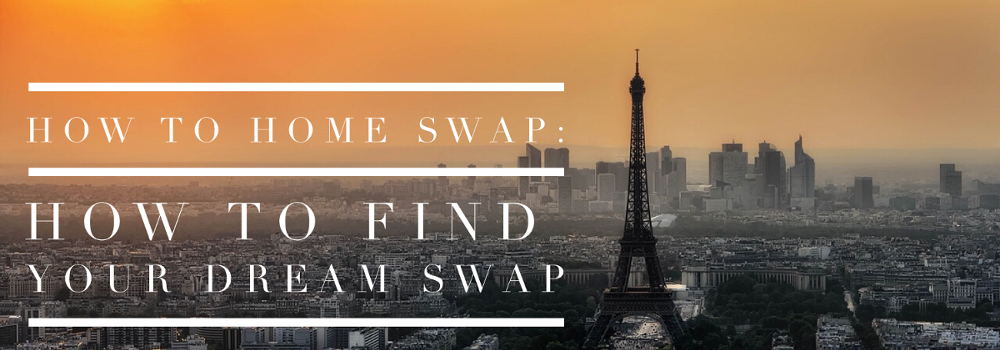 how to home swap finding your dream swap love home swap